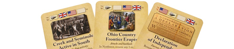 three game cards face up, bearing titles like 'The American Revolution' and 'Ohio Country Frontier Erupts'