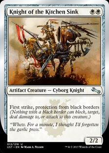 The Magic card Knight of the Kitchen Sink. This version is has protection from black borders.